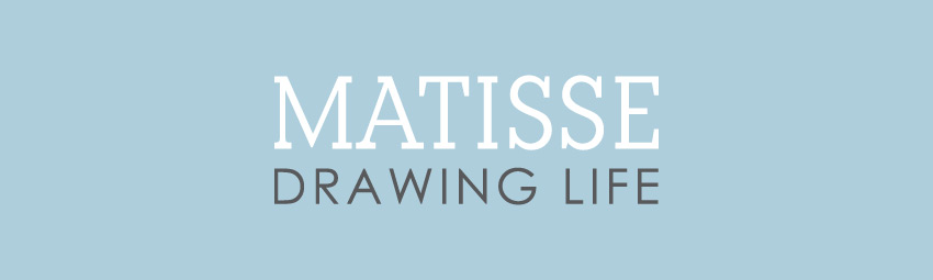 Matisse: Drawing Life Exhibition